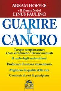Copertina di 'Guarire il cancro'