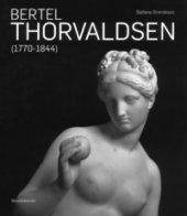 Bertel Thorvaldsen (1770-1884). Ediz. inglese - Grandesso Stefano