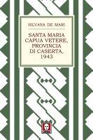 Santa Maria Capua Vetere, provincia di Caserta, 1943 - Silvana De Mari