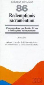 Copertina di 'Redemptionis sacramentum. Alcune cose che si devono osservare ed evitare circa la santissima eucaristia. Istruzione'