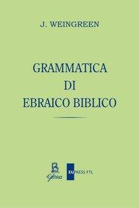 Copertina di 'Grammatica di ebraico biblico'