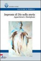 Impronte di Dio nella storia - Salvatore M. Perrella