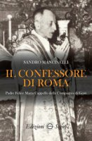 Il confessore di Roma - Mancinelli Sandro