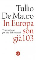 In Europa son già 103 - Tullio De Mauro