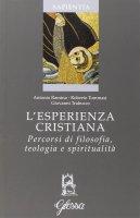 L' esperienza cristiana - Antonio Ramina, Roberto Tommasi, Giovanni Trabucco