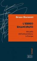 L' Ebreo emancipato - Bruno Karsenti