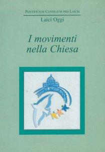 Copertina di 'I movimenti nella Chiesa. Atti del Convegno'
