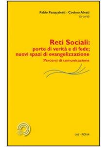 Copertina di 'Reti sociali: porte di verità e di fede; nuovi spazi di evangelizzazione'