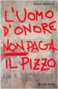 Copertina di 'L' uomo d'onore non paga il pizzo'