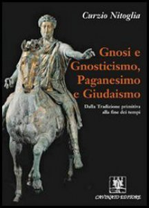 Copertina di 'Gnosi e gnosticismo, paganesimo e giudaismo.'