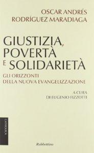 Copertina di 'Giustizia, povertà e solidarietà. Gli orizzonti della nuova evangelizzazione'