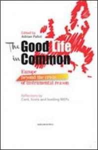 Copertina di 'The good life in common'