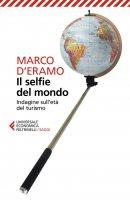 Il selfie del mondo - Marco d'Eramo
