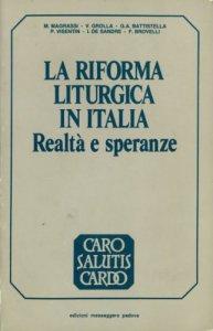 Copertina di 'La riforma liturgica in Italia. Realtà e speranze'