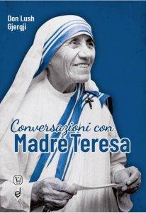Copertina di 'Conversazioni con Madre Teresa'