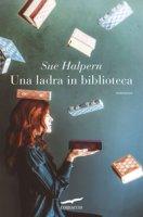 Una ladra in biblioteca - Halpern Sue