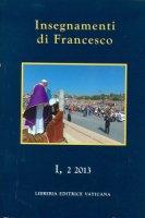Insegnamenti di Francesco - Francesco (Jorge Mario Bergoglio)