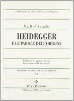 Heidegger e le parole dell'origine - Zarader Marlène