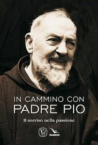 Copertina di 'In cammino con padre Pio'