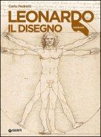 Leonardo. Il disegno - Pedretti Carlo