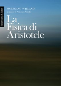 Copertina di 'La fisica di Aristotele'