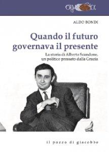 Copertina di 'Quando il futuro governava il presente'