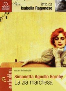 Copertina di 'La zia marchesa letto da Isabella Ragonese'