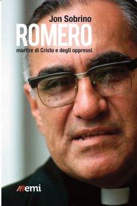 Copertina di 'Romero, martire di Cristo e degli oppressi'
