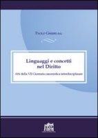 Linguaggi e concetti nel diritto - Gherri Paolo