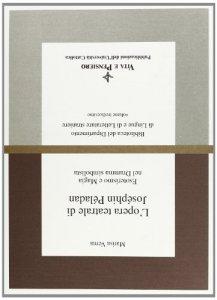 Copertina di 'L'opera teatrale di Joséphin Péladan. Esoterismo e magia nel dramma simbolista'