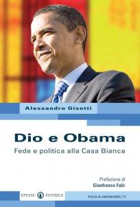 Copertina di 'Dio e Obama. Fede e politica alla Casa Bianca'