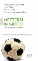 Mettersi in gioco - Antonio Mastantuono, Caroline Kostner