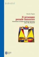 Il processo penale canonico - Papale Claudio