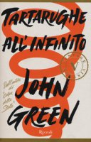 Tartarughe all'infinito - Green John