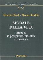 Nuovo Corso di Teologia Morale. Volume 2 - Maurizio Chiodi, Massimo Reichlin