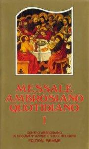 Messale ambrosiano quotidiano vol 1 2 libro piemme for Vangelo del giorno ambrosiano