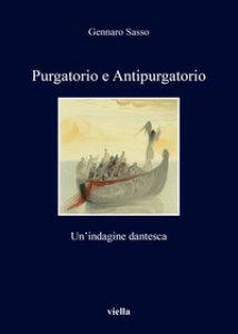 Copertina di 'Purgatorio e antipurgatorio. Un'indagine dantesca'