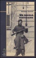 Un balilla partigiano - Cassarà Emanuele