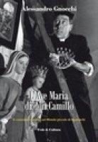 L' Ave Maria di don Camillo - Alessandro Gnocchi