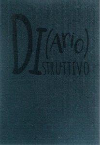 Copertina di 'Di(ario)struttivo'