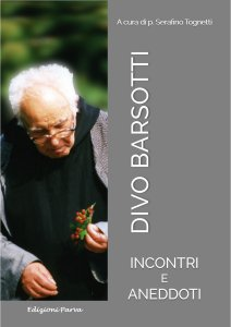 Copertina di 'Divo Barsotti. Incontri e aneddoti'