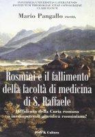Antonio Rosmini e il fallimento della Facoltà di medicina di S. Raffaele - Pangallo Mario