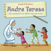 Madre Teresa - Gruppo Il Sicomoro