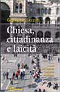 Copertina di 'Chiesa, cittadinanza e laicità'