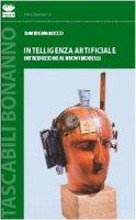Intelligenza artificiale. Introduzione ai nuovi modelli - Marocco Davide