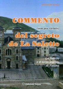 Copertina di 'Commento (non più vietato) del segreto de La Salette'