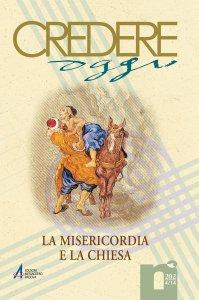 Copertina di 'Come pensare una chiesa della misericordia'