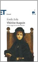 Thérèse Raquin - Zola Émile