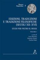 Edizioni, traduzioni e tradizioni filosofiche (secoli XII-XVI). Studi per Pietro B. Rossi