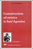 Comunicazione ed estetica in s. Agostino - Manferdini Tina
